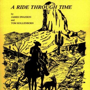 Superstition Mountain A Ride Through Time 1st. Edition