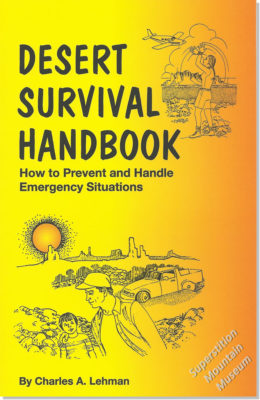 Desert Survival Handbook - How to Prevent and Handle Emergency Situations