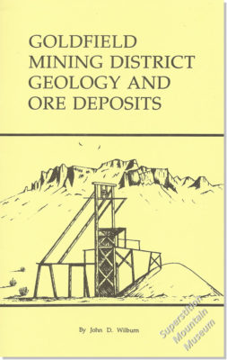Goldfield Mining District Geology & Ore Deposits