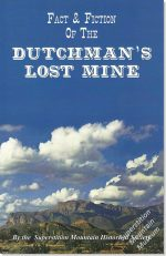 Lost Dutchman, Legends & Lore