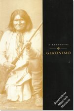 A Biography - Geronimo