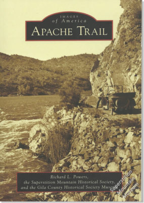 Images of America - Apache Trail