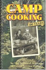 Camp Cooking - 100 Years