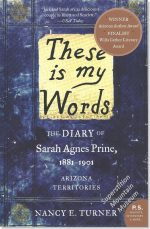 These is my Words - The Diary of Sarah Agnes Print, 1881-1901