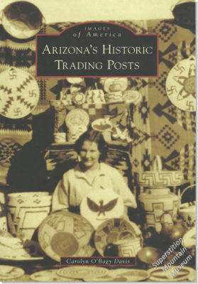 Images of America - Arizona's Historic Trading Posts