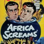 "Bud Abbott - Lou Costello ""Africa Screams"""
